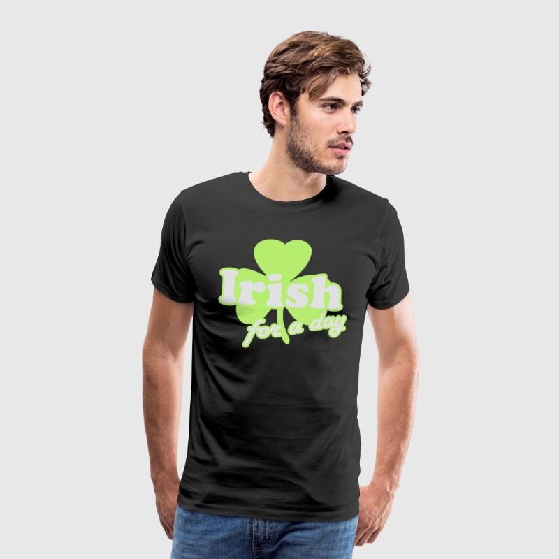 St. Patrick's day: Irish for a day T-shirts - Mannen Premium T-shirt