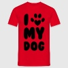 Love My Dog T-Shirts - Men's T-Shirt