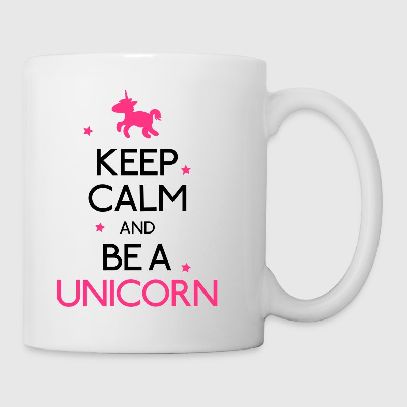 keep calm and be a unicorn mantener la calma y ser un unicornio Botellas y tazas - Taza