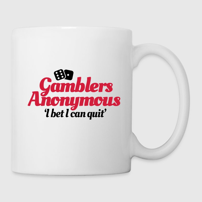 Gamblers Anonymous - I bet I can quit Bottles & Mugs - Mug