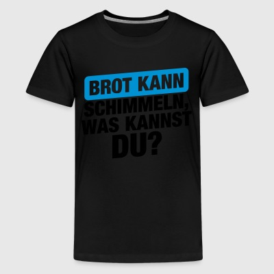 suchbegriff 39 brot 39 t shirts online bestellen spreadshirt. Black Bedroom Furniture Sets. Home Design Ideas