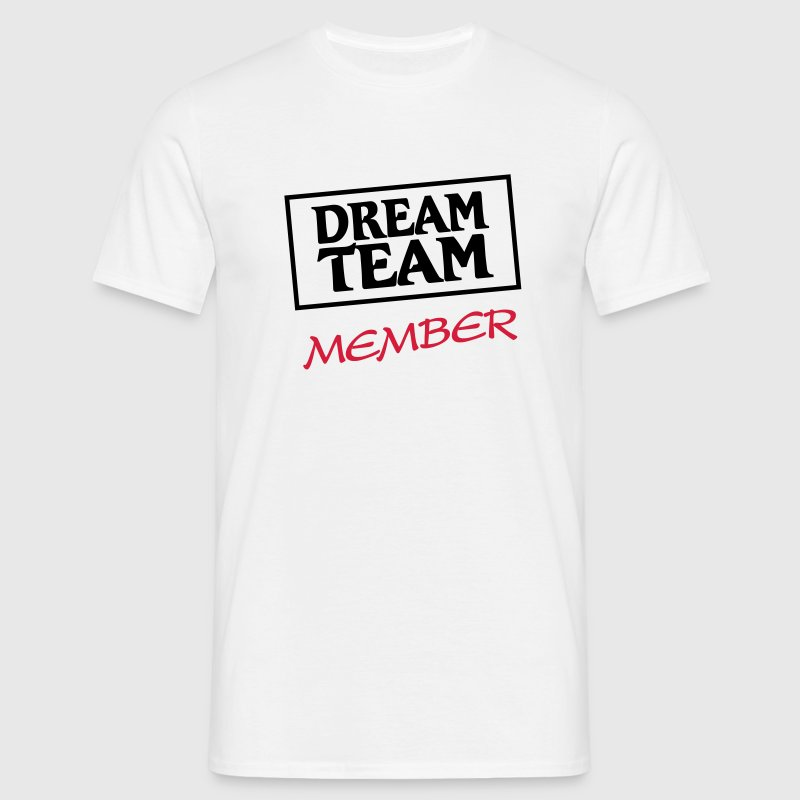 Dream Team Member T-shirts - Mannen T-shirt
