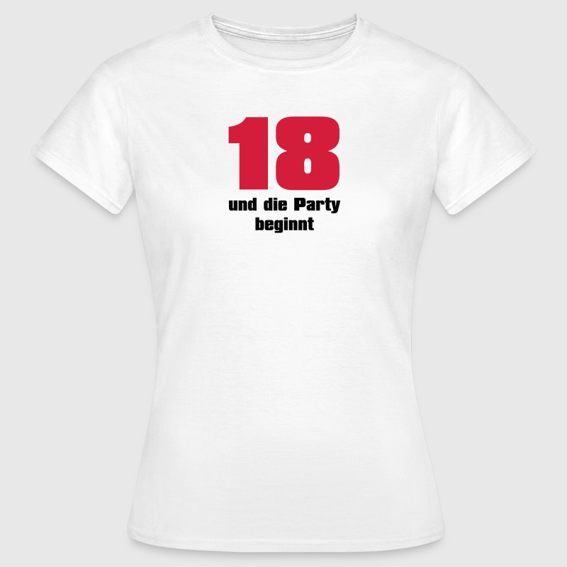 18 Geburtstag Party T-Shirt T-Shirts - Frauen T-Shirt