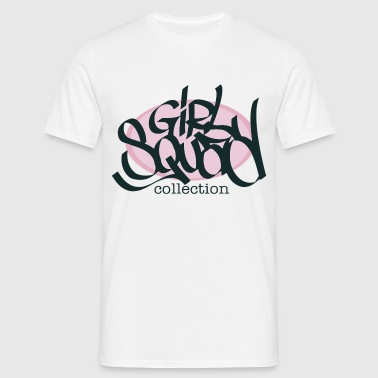 GIRL SQUAD COLLECTION - T-shirt Homme