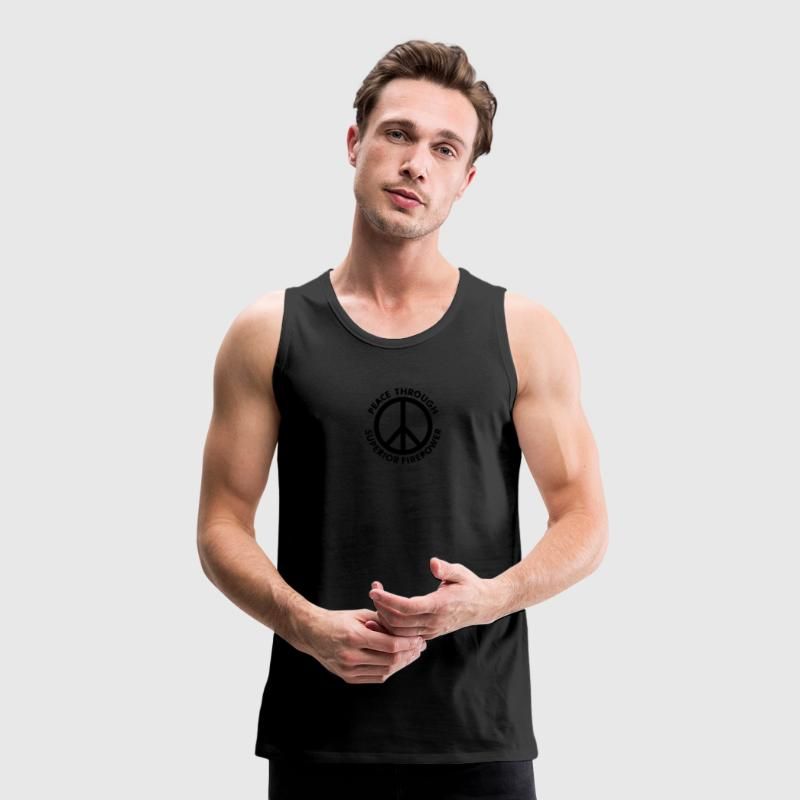 Oliv Peace Through Superior Firepower T-Shirts - Männer Premium Tank Top