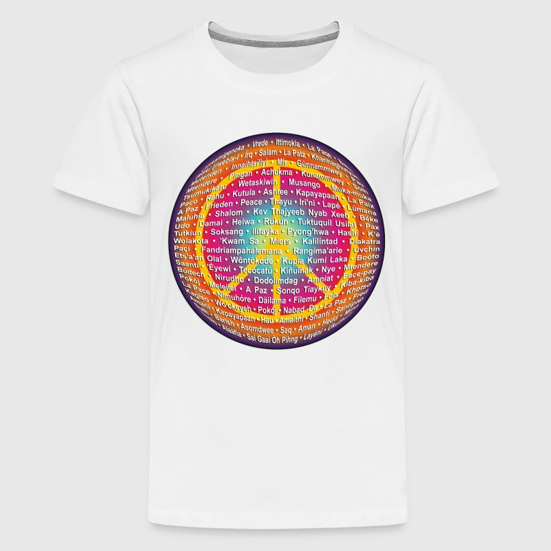 WORLD OF PEACE 1 | Frieden in verschiedenen Sprachen - Teenager Premium T-Shirt