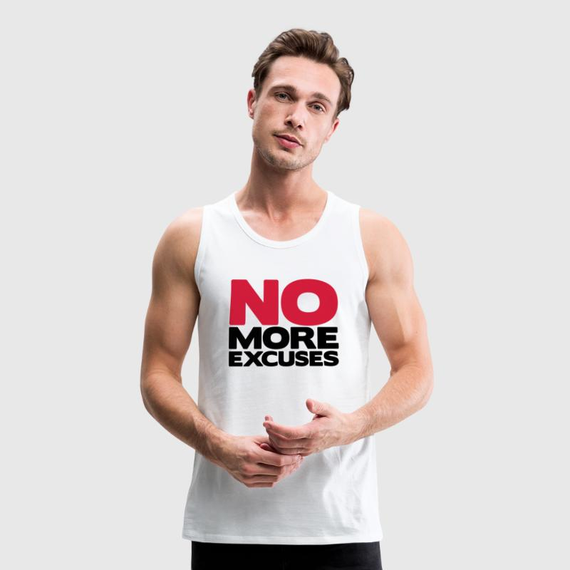 No More Excuses Camisetas - Tank top premium hombre
