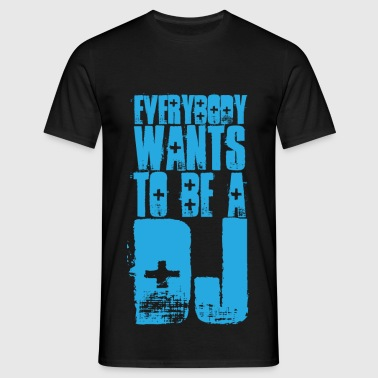 Sort Everybody Wants To Be A DJ Toppe - Herre-T-shirt