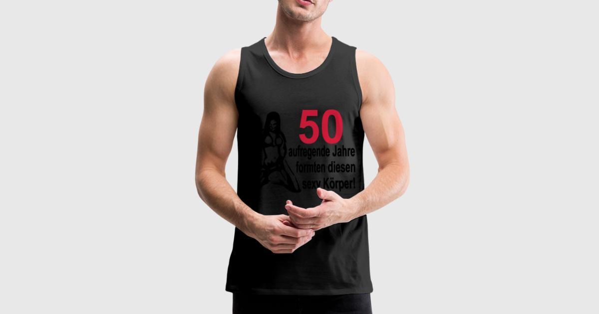 50 geburtstag 50 aufregende jahre formten diesen y k rper nackte frau tank top spreadshirt. Black Bedroom Furniture Sets. Home Design Ideas