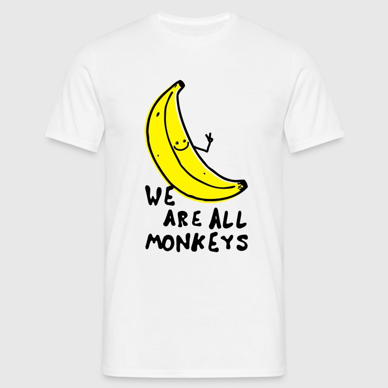 Funny We are all monkeys banana quotes anti racism T-Shirts - Men's T-Shirt