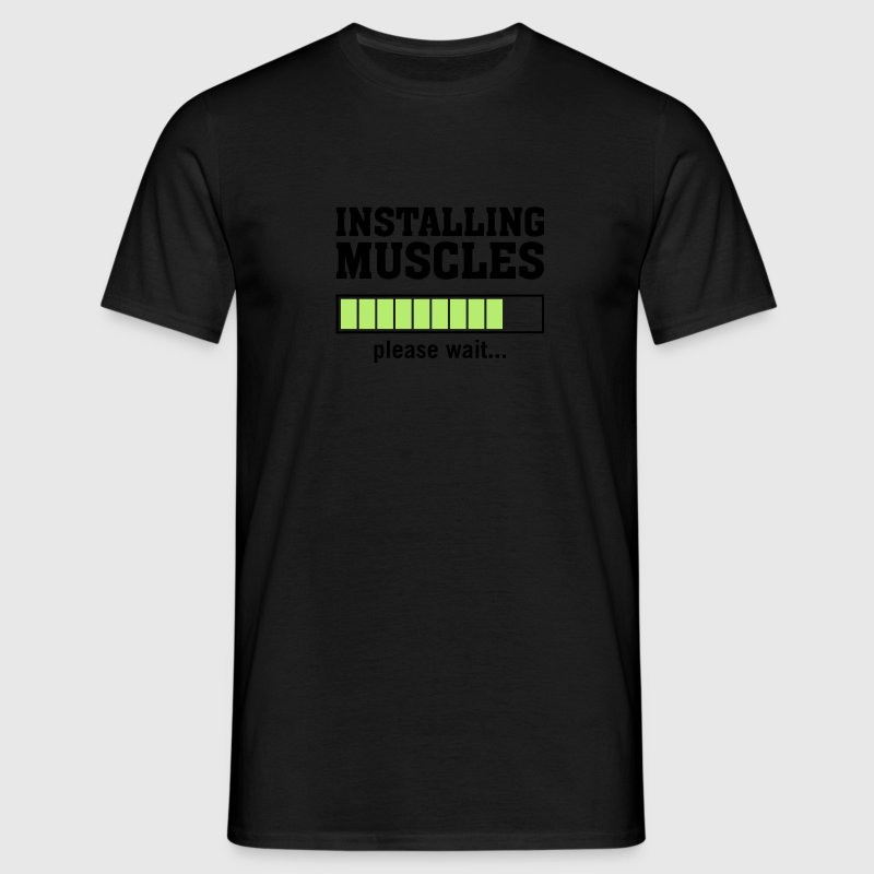 Installing Muscles (Please Wait) T-shirts - Mannen T-shirt