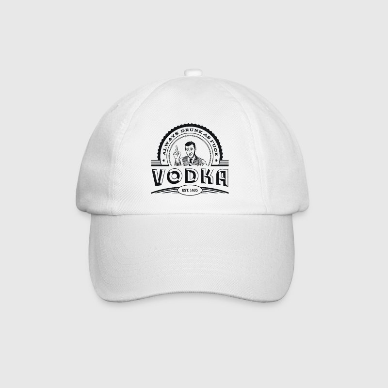 Vodka - Always drunk as fuck Caps & Hats - Baseball Cap