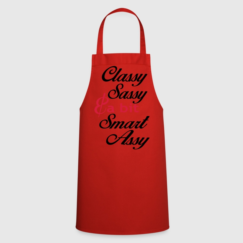 classy sassy and a bit smart assy  Aprons - Cooking Apron
