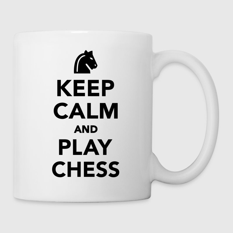 Keep calm and play Chess Flaschen & Tassen - Tasse