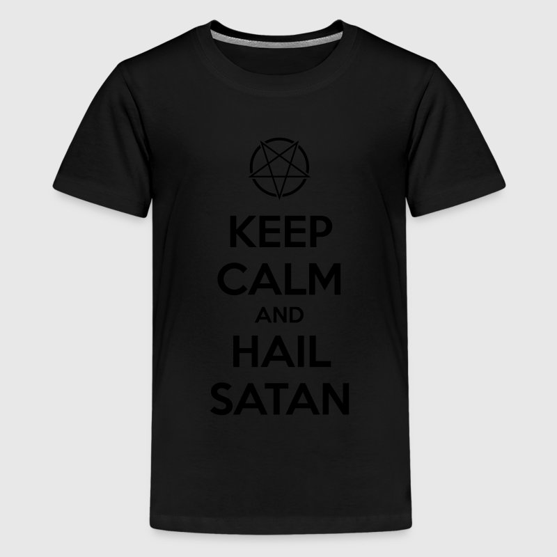 Keep calm and hail Satan V.1 - Teenage Premium T-Shirt