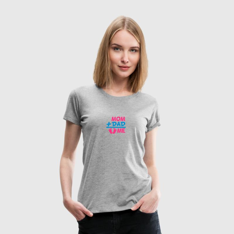 Mom Dad Plus Me Baby Girl T-Shirts - Women's Premium T-Shirt