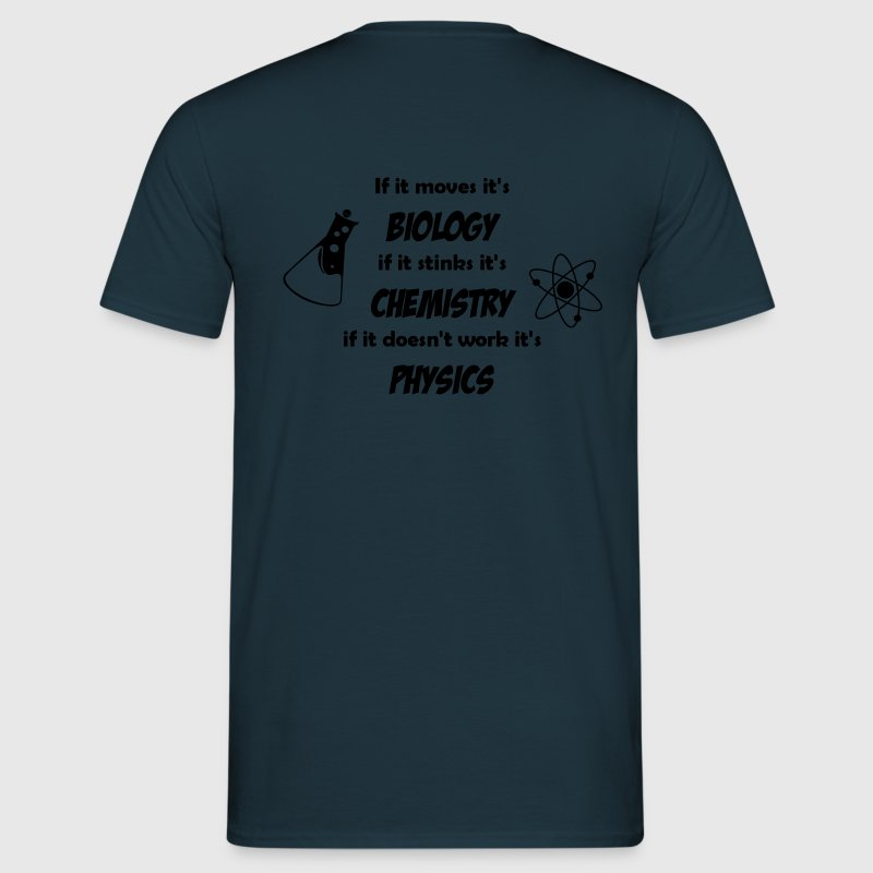 Biology, Chemistry and Physics T-Shirts - Men's T-Shirt
