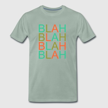 blah blah - Men's Premium T-Shirt
