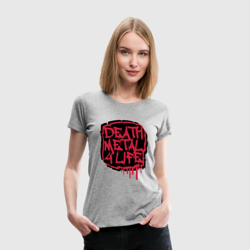 Death Metal 4 Life Graffiti T-Shirts - Women's Premium T-Shirt