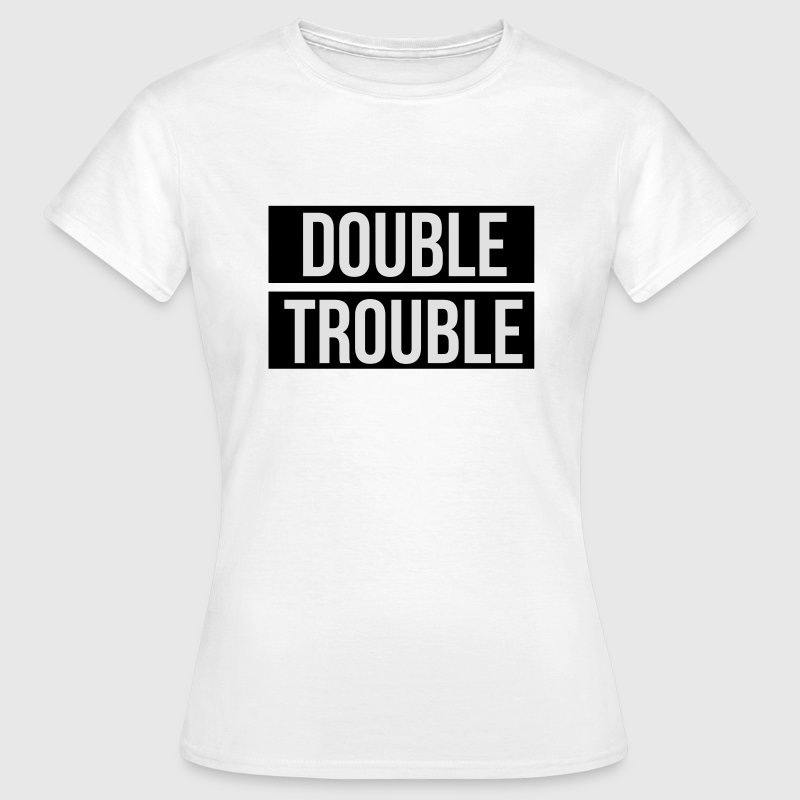 Double trouble T-shirts - Dame-T-shirt