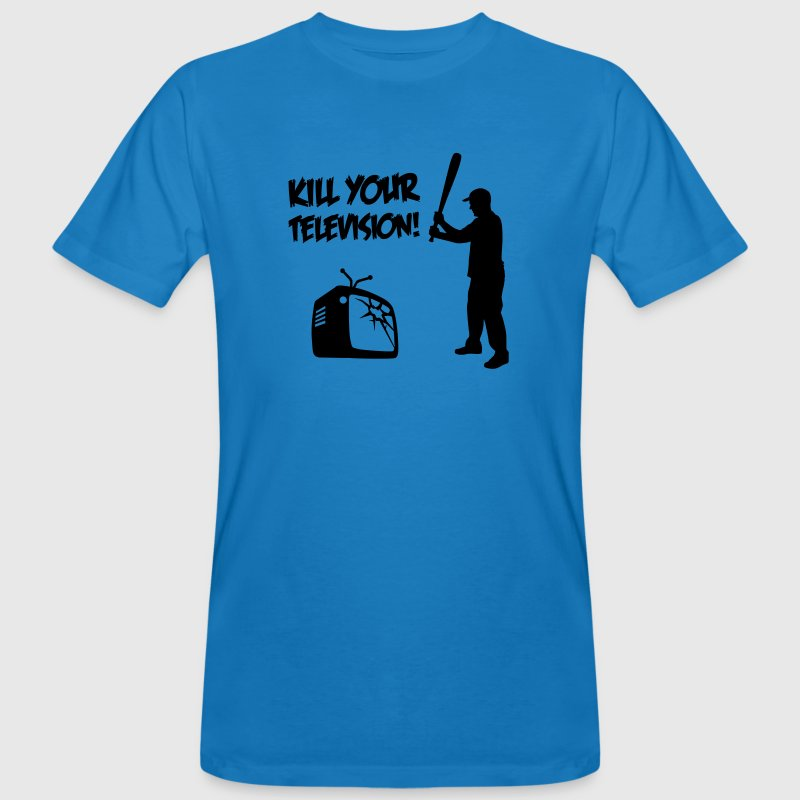 Kill Your Television - Against Media dumbing Tee shirts - T-shirt bio Homme