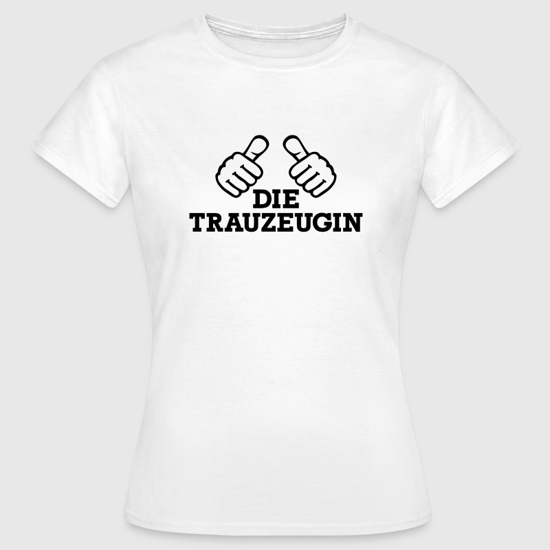 Trauzeugin T-Shirts - Frauen T-Shirt