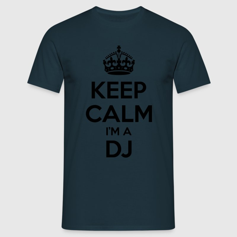 keep calm i am a dj - Men's T-Shirt