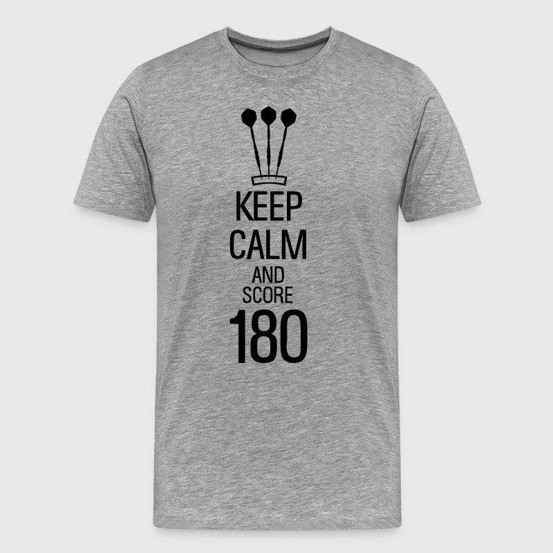 keep calm and score 180 darts T-Shirts - Men's Premium T-Shirt