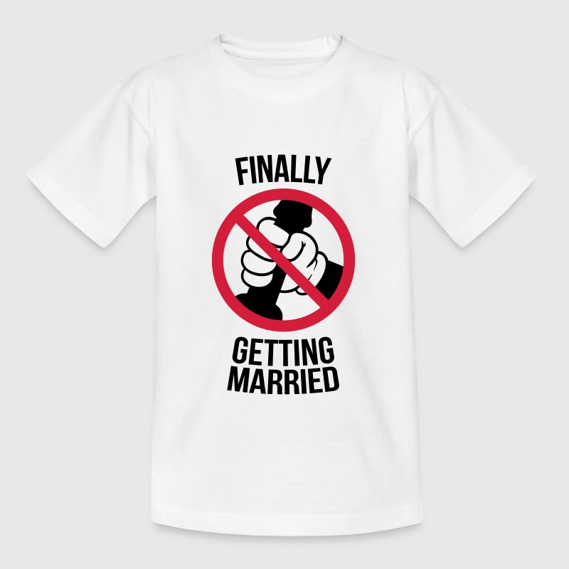 Finally getting married with cock, jerk, wank T-Shirts - Teenager T-Shirt