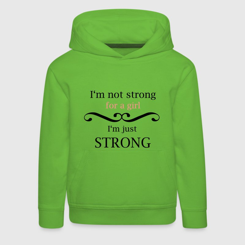 i'm not strong for a girl Hoodies - Kids' Premium Hoodie