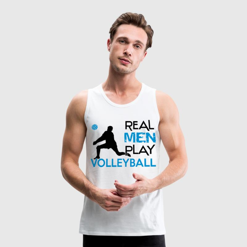 Real Men play Volleyball Tank Tops - Men's Premium Tank Top