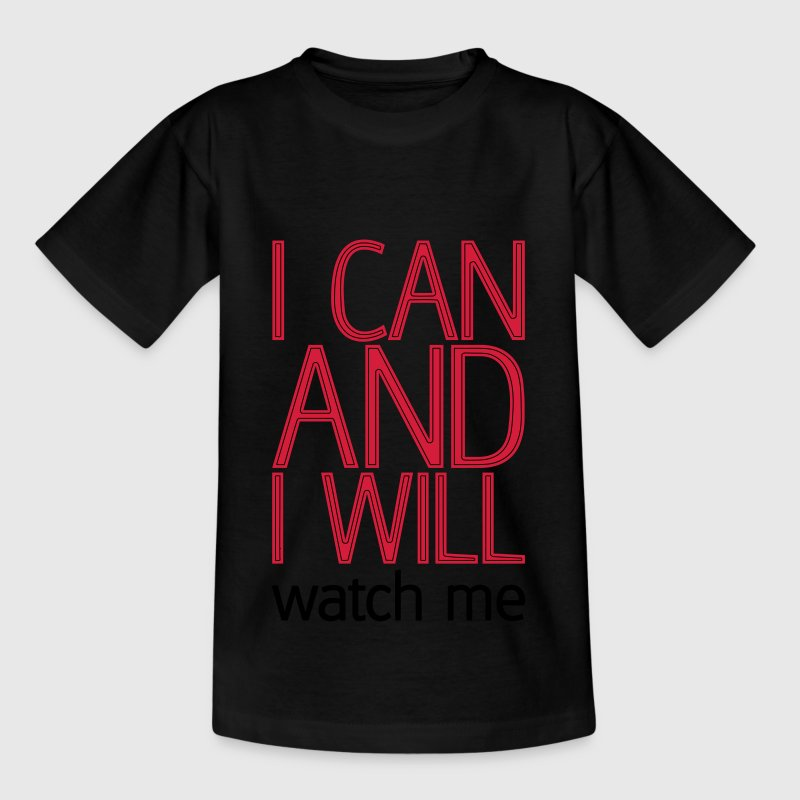 I can and I will watch me T-Shirts - Kinder T-Shirt