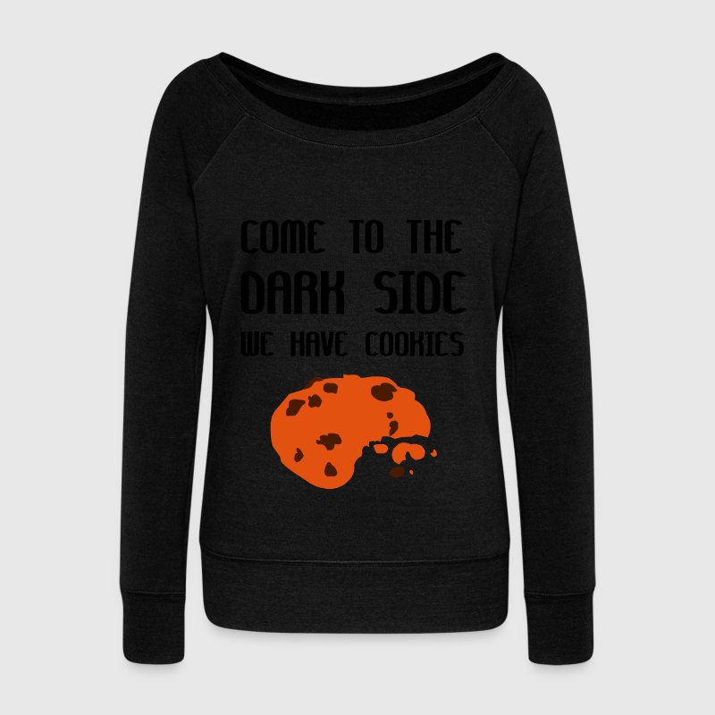 Come To The Dark Side We Have Cookies Sweat-shirts - Pull Femme col bateau de Bella