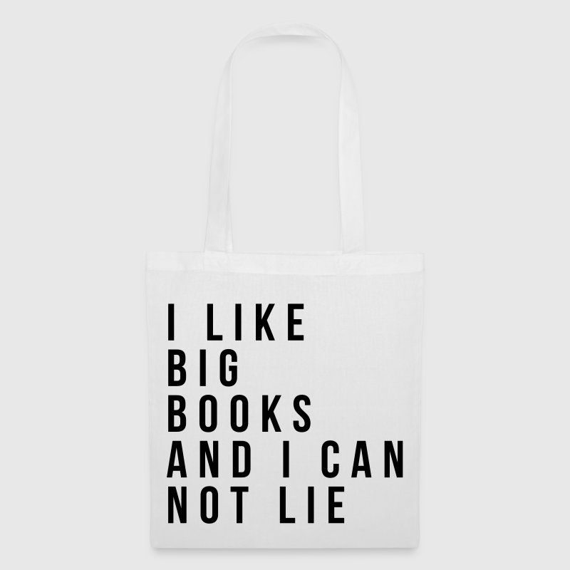 I like big books and I can not lie Sacs et sacs à dos - Tote Bag