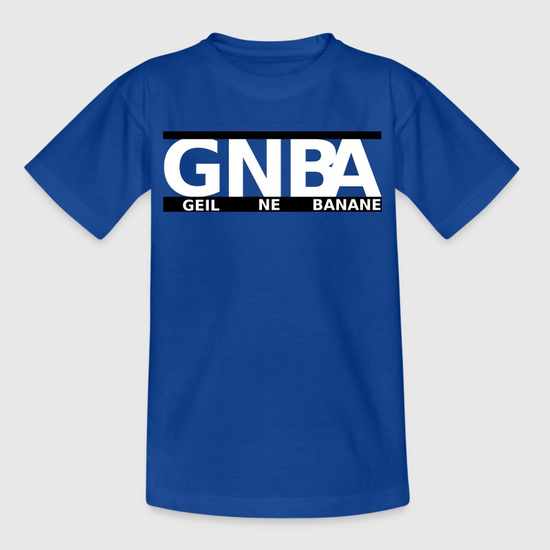 GNBA - Geil ne Banane T-Shirts - Teenager T-Shirt