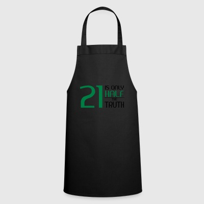 21 is only half the truth Bags & Backpacks - Cooking Apron