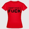 I don't give a fuck Tee shirts - T-shirt Femme