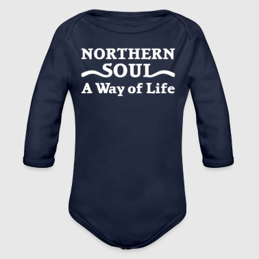 Northern Soul Way of Life T-Shirts - Organic Longsleeve Baby Bodysuit