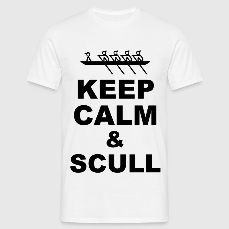 Keep calm & scull T-Shirts - Männer T-Shirt