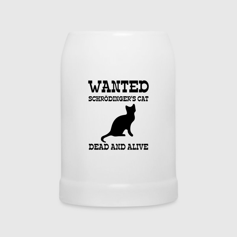 Wanted Schrödinger's Cat - Dead And Alive Flaschen & Tassen - Bierkrug