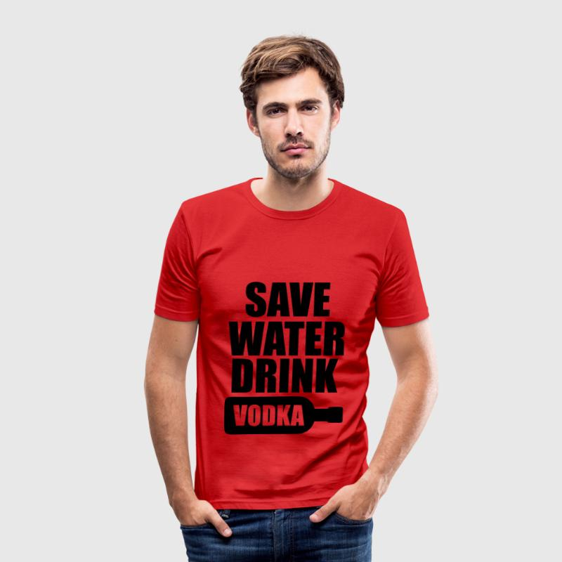 Alcohol Fun Shirt - Save water drink Vodka T-Shirts - Men's Slim Fit T-Shirt