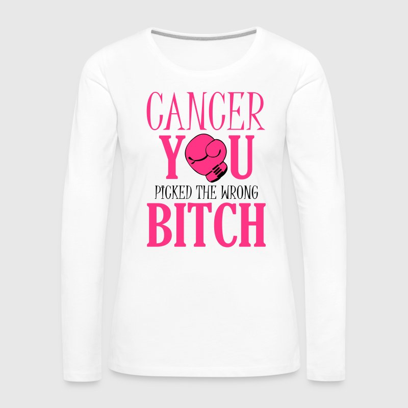 Cancer - you picked the wrong Long Sleeve Shirts - Women's Premium Longsleeve Shirt