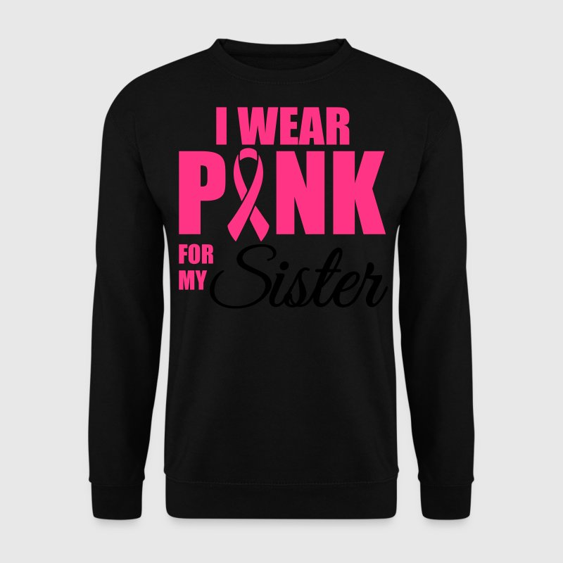 I wear pink for my sister Pullover & Hoodies - Männer Pullover
