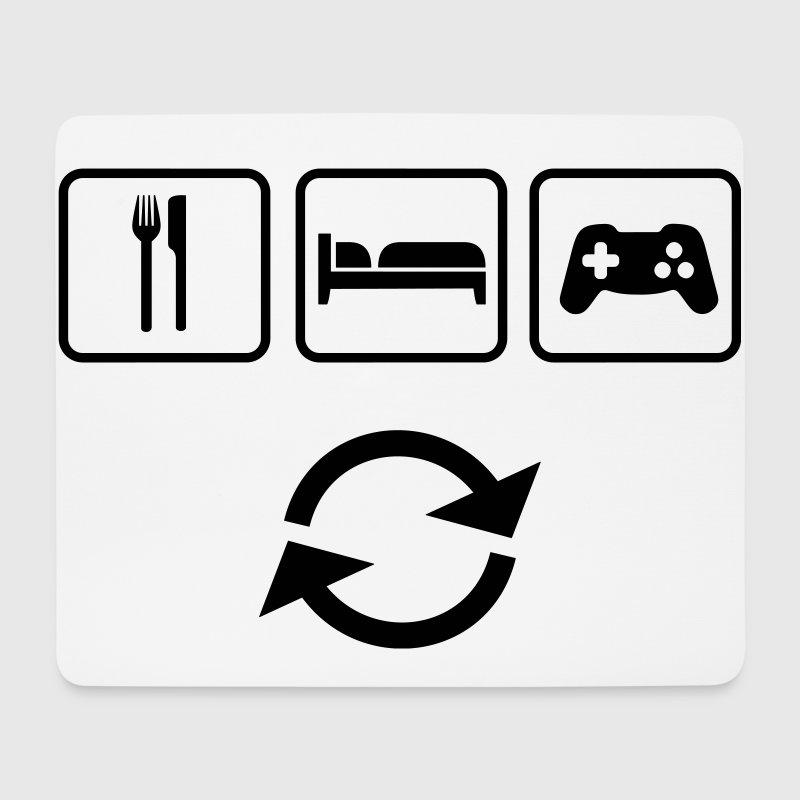 Eat Sleep Game Repeat, Essen Schlafen Spielen  - Mouse Pad (horizontal)