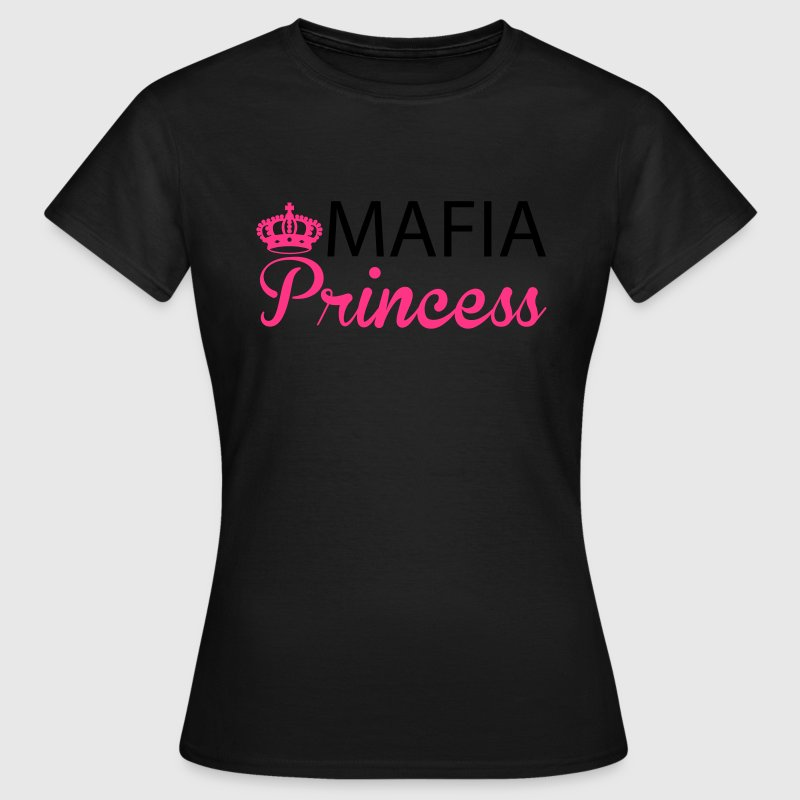 Mafia Princess T-Shirts - Women's T-Shirt