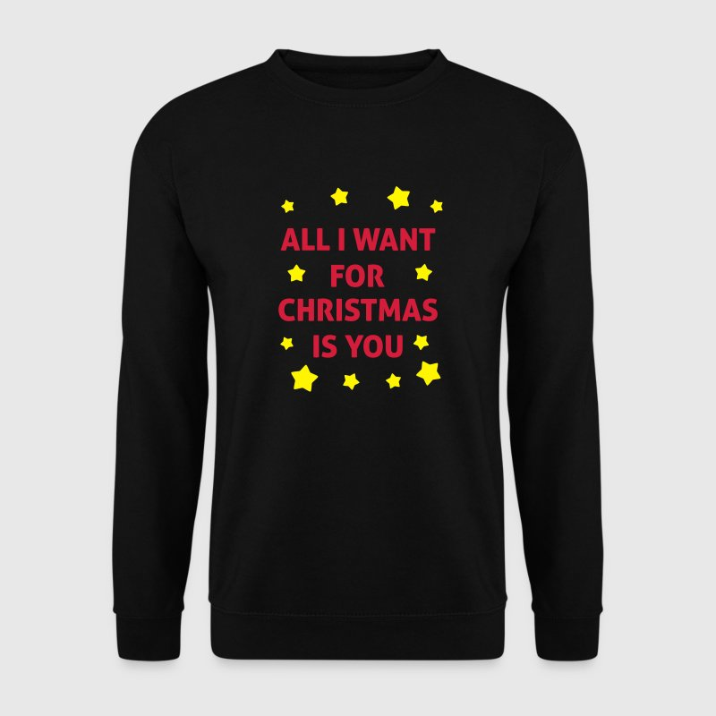 All I Want For Christmas Is You  Sweat-shirts - Sweat-shirt Homme