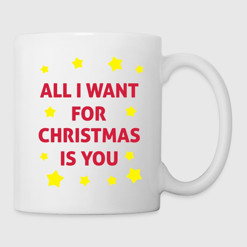 All I Want For Christmas Is You  Tassen & Zubehör - Tasse
