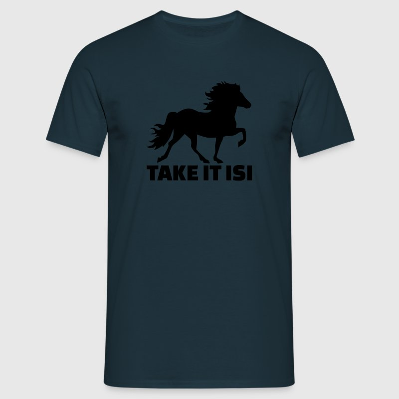 Take it Isi Pferd T-Shirts - Männer T-Shirt