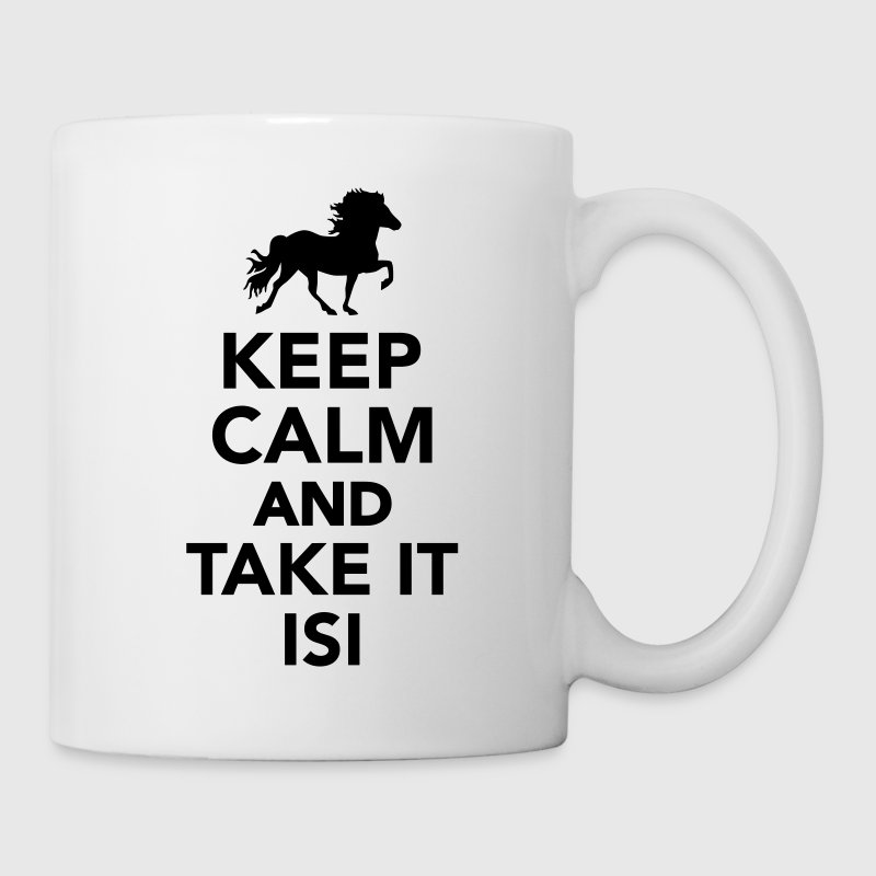 Keep calm and take it Isi Tassen & Zubehör - Tasse