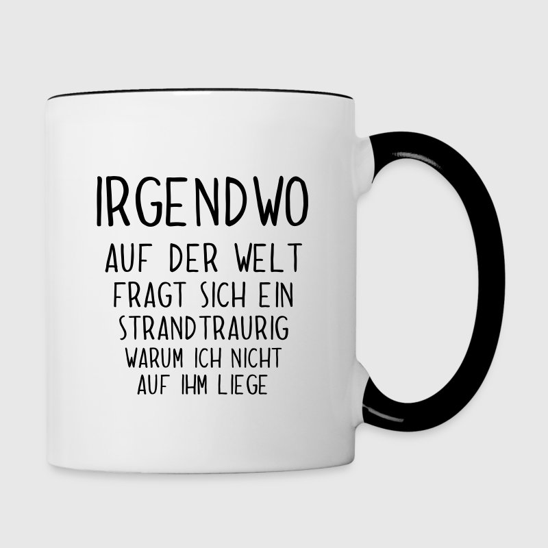 lustiger spruch f r urlaubsreife am strand tasse. Black Bedroom Furniture Sets. Home Design Ideas